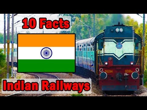 10 Incredible Facts about Indian Railways 2018