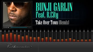 Bunji Garlin Feat. R.City - Take Over Town (Stadic Remix) [Soca 2016] [HD]