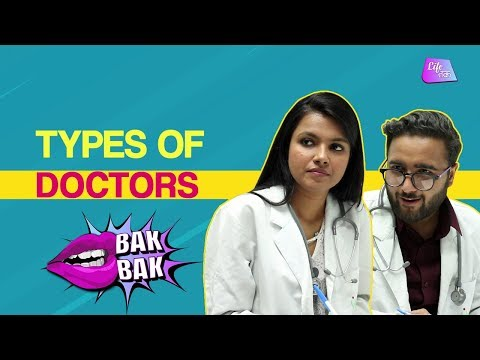 Types Of Doctors | Bak Bak | Life Tak
