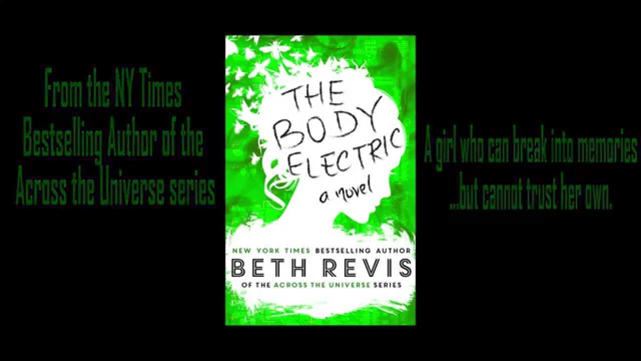 The Body Electric Book Trailer