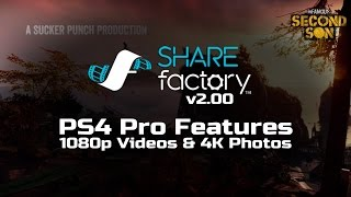 PS4 Pro 1080p Video & 4K Photos on SHAREfactory™ 2.00