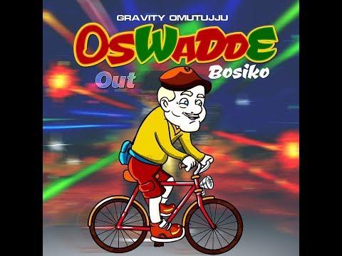 Oswadde Bosiko - Gravity Omutujju New Ugandan Music 2018 Sandrigo Promotar