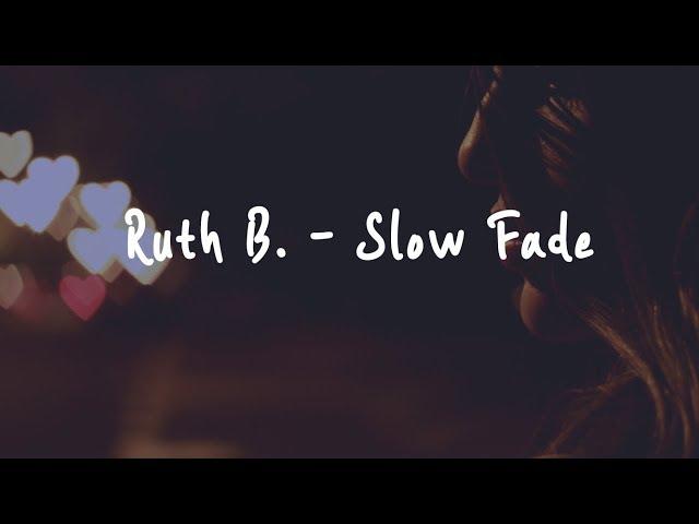 🎧 번역가가 번역하는 팝송 | Ruth B. - Slow Fade 이별 노래 | 가사 | 해석