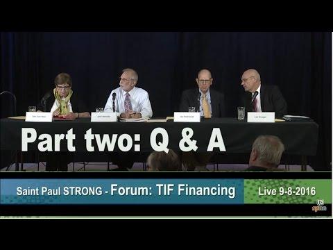 Saint Paul Strong - TIF Financing Public Forum - Public Comment Q&A 9-8-2016