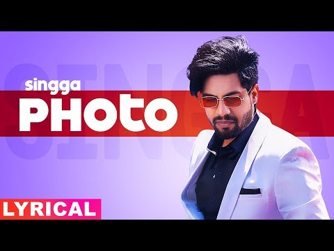 Photo (Lyrical) | Singga ft Nikki Kaur | Tru Makers | Latest