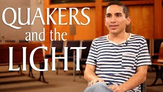 Quakers and the Inner Light