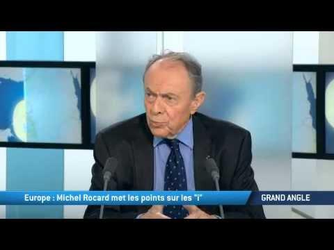 """Europe : Michel Rocard met les points sur les """"i"""""""