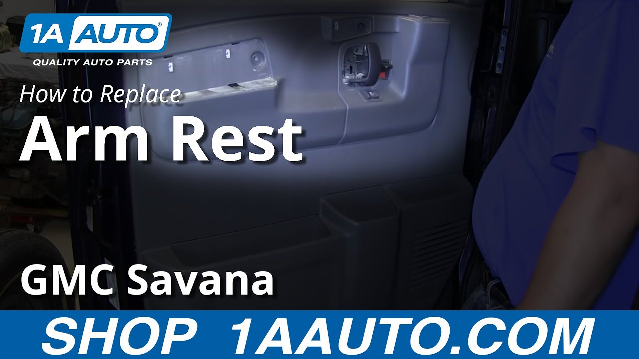 How To Replace Door Armrest Gmc Savana Youtube