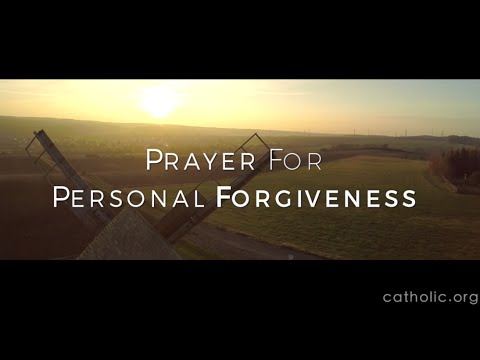 Prayer for Personal Forgiveness - Prayers - Catholic Online