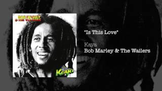 Is This Love 1978 Bob Marley The Wailers.mp3