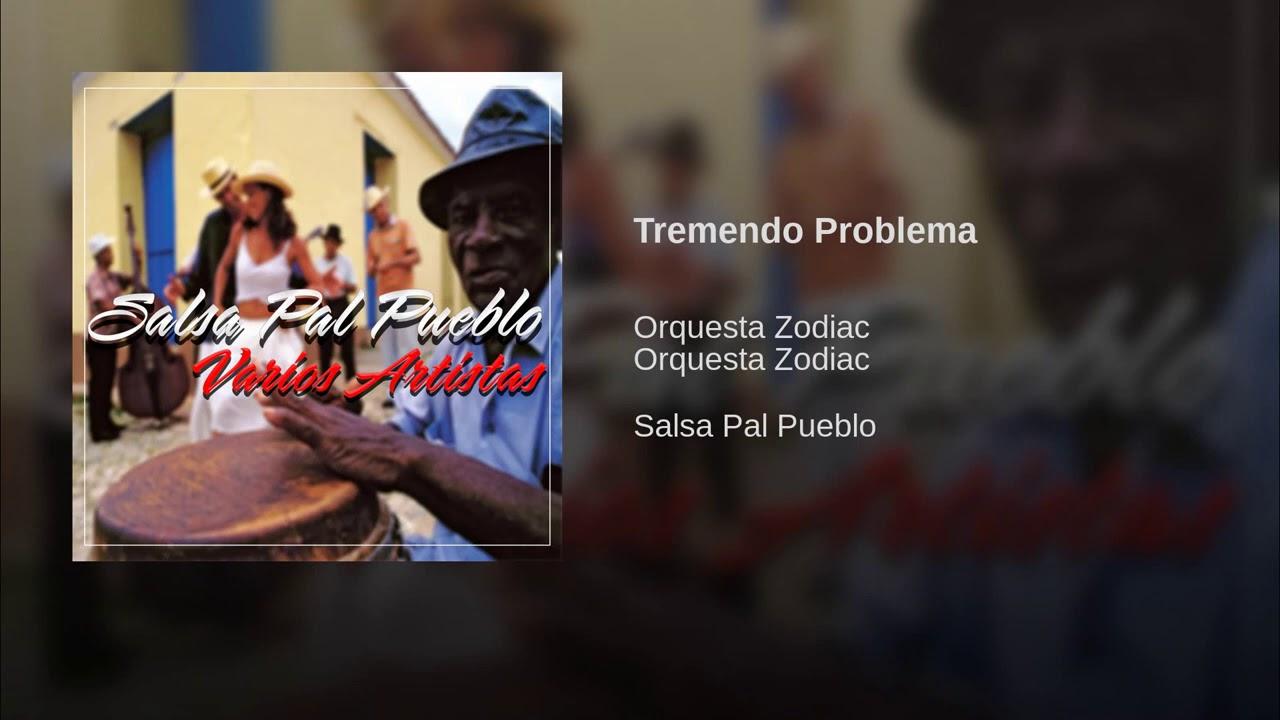 Orquesta zodiac tremendo problema