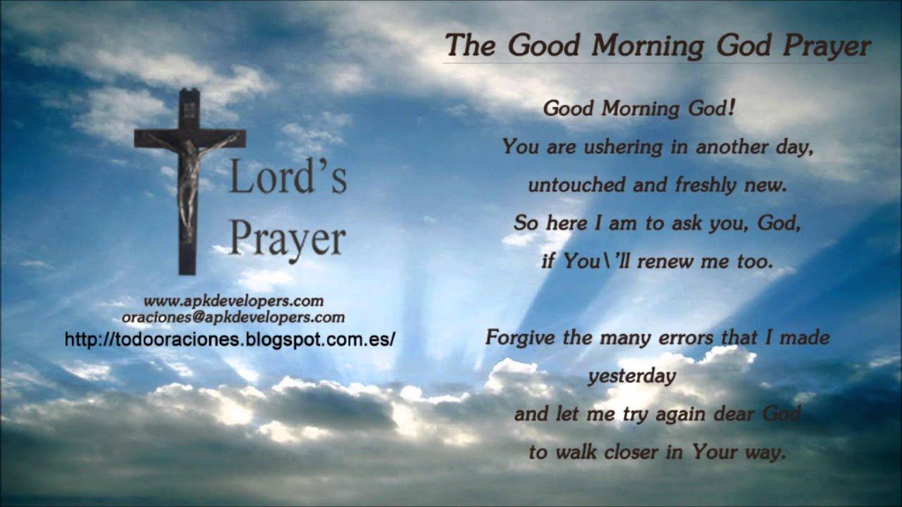 The Good Morning God Prayer Youtube