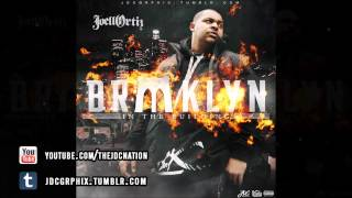 Joell Ortiz - Brooklyn In The Building (New 2013 CDQ)