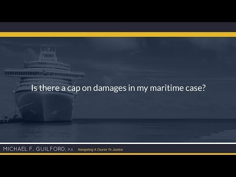 Is there a cap on damages in my maritime case?