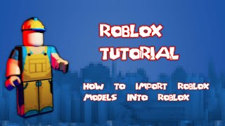 Roblox - How to import models into Blender (OLD)