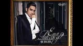 08 Vi Anh Danh Mat - Quang Ha (Album Em Oi Anh Con Gi)