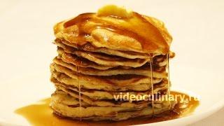 Панкейки - Рецепт Оладушек от Бабушки Эммы