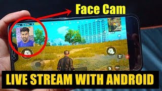 How to livestream Pubg with android smartphone with Facecam and Audio | Trick by Technical Sagar