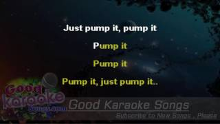 Pump It - The Black Eyed Peas (Lyrics karaoke) [ goodkaraokesongs.com ]