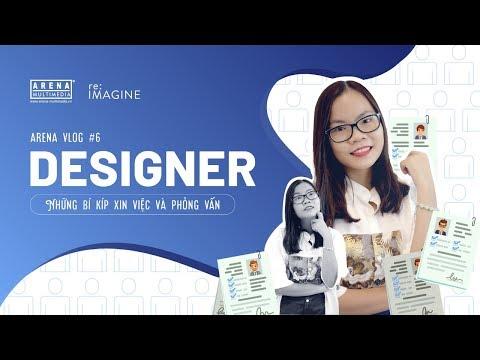 Arena Vlog #6   Những bí kíp xin việc và phỏng vấn cho Designer   Arena Multimedia