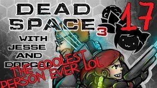 DEAD SPACE 3 [Dodger's View] w/ Jesse Part 17