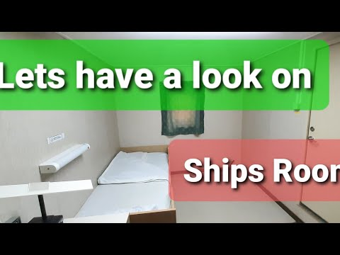 Ships Room | ship crew cabin | ship Accommodation | Merchant navy | Life at sea
