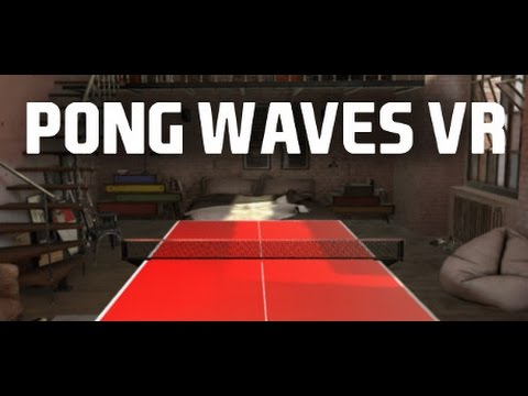 Ping Pong Waves VR - VR HTC VIVE with GTX1080 |JAPAN