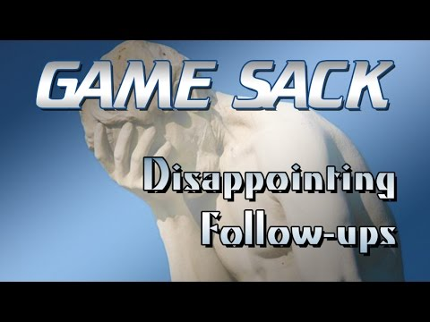 Disappointing Follow-Ups - Game Sack