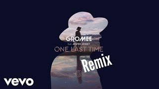 Gromee - One Last Time ft. Jesper Jenset (Monkey MO Remix)
