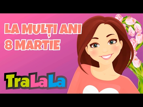 Mix 60 minute! 8 Martie - Ziua mamei și alte cântece de primăvară | TraLaLa
