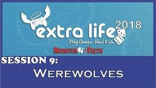 RT Extra Life 2018 - Werewolves