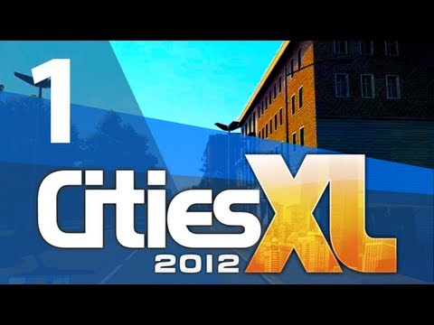 Let's Play Cities XL 2012 - Part 1 |
