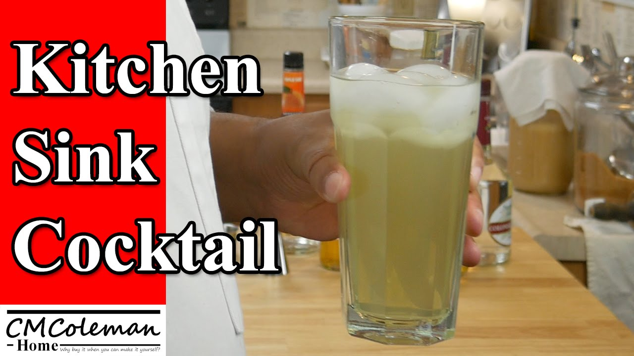 How to make a Kitchen Sink Cocktail