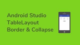 [Android Studio] TableLayout - Border & Collapse -