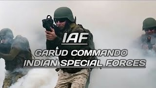 IAF ( INDIAN AIR FORCE ) GARUD COMMANDO || INDIAN SPECIAL FORCES||2018||