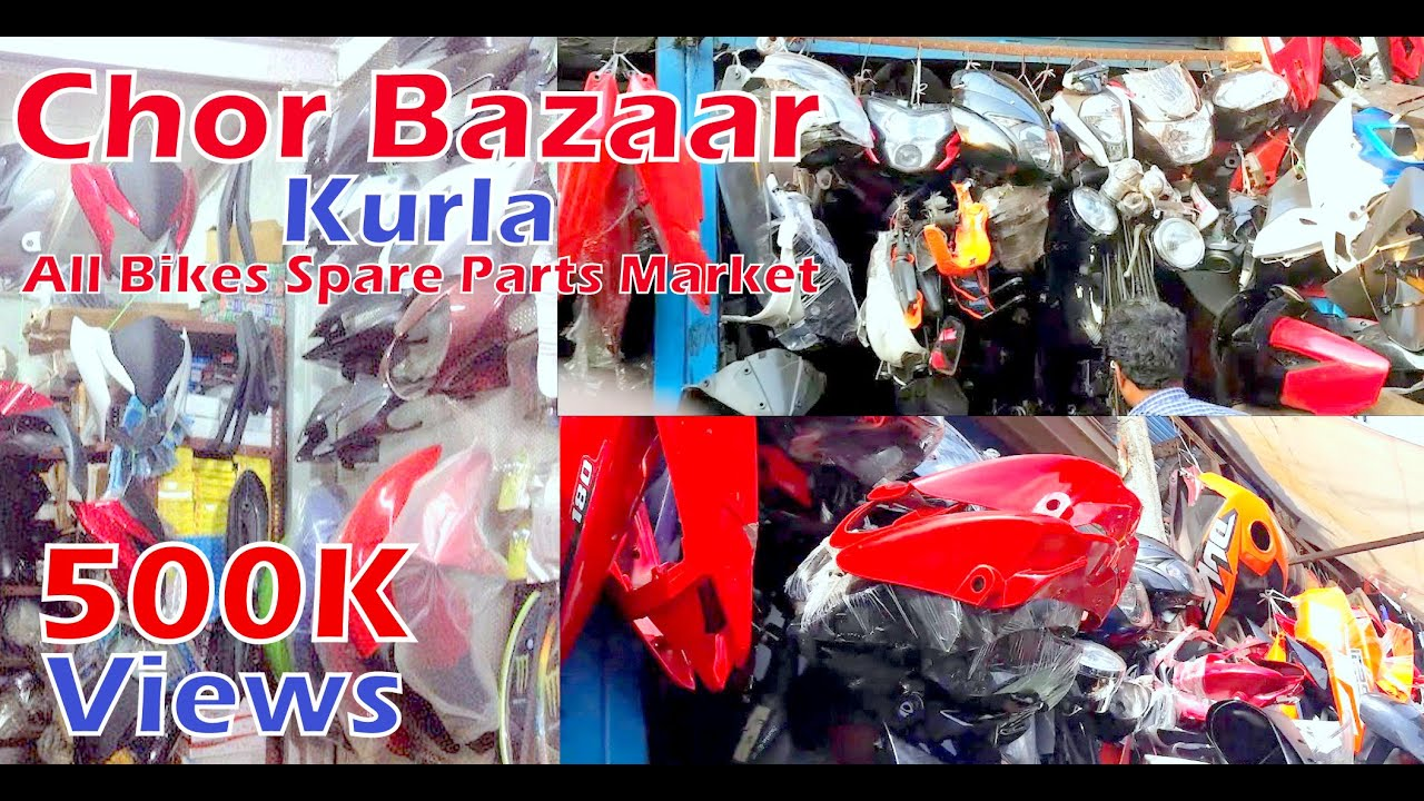 All Bikes Spare Parts Market Chor Bazaar In Kurla A1 Quality Cst Road