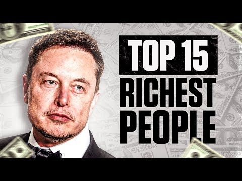 Top 15 Richest People In The World (2021)