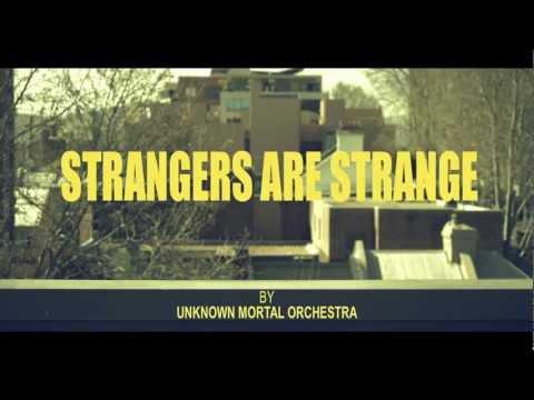 Strangers are Strange