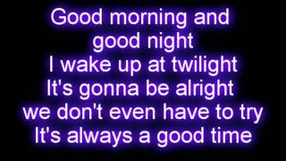 Repeat youtube video Owl City - Good Time ft. Carly Rae Jepsen LYRICS