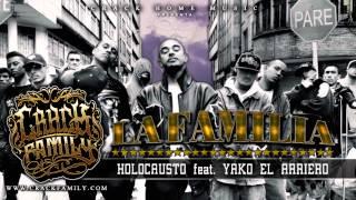Crack Family - Holocausto Feat Yako El Arriero [ La Familia ]