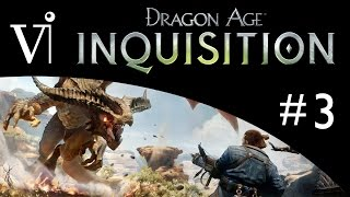 Dragon Age: Inquisition - PC Gameplay Walkthrough - Part 3