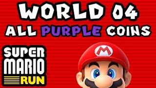 Super Mario Run: World 04 - ALL PURPLE COINS