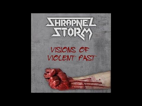 Shrapnel Storm - Visions of Violent Past (OFFICIAL LYRIC VIDEO)