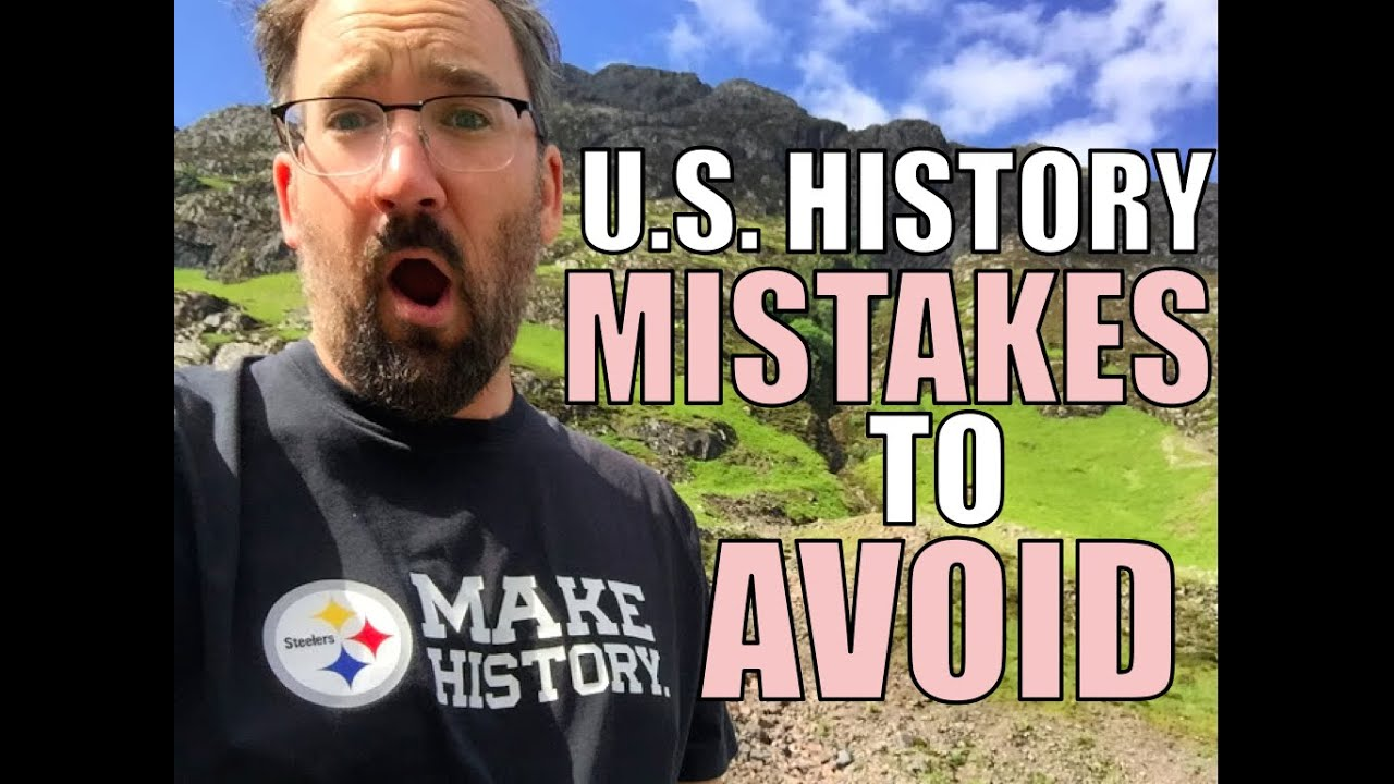 Do Not Make These Mistakes On The 2020 Apush Exam Youtube
