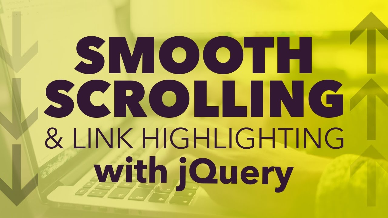 How to add Smooth Scrolling to your one page website with jQuery