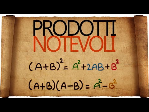 Prodotti Notevoli : Quadrato di un Binomio e Somma per Differenza from YouTube · Duration:  13 minutes 54 seconds