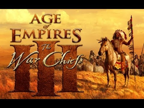 Age of Empires III The Warchiefs ACT II- The Bozeman Trail
