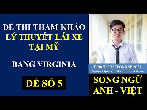 Đề thi Lý Thuyết lái xe tại Mỹ bang Virginia 2021 - Đề 5 (Song ngữ Anh - Việt) #470
