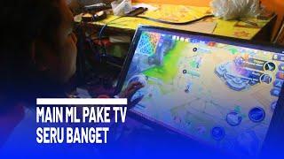 MAIN ML PAKE TV SERU BANGET - HACKER INDONESIA