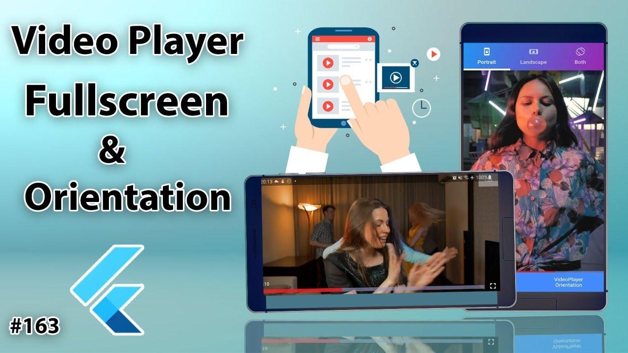 Flutter Tutorial - Video Player - Fullscreen, Portrait & Landscape